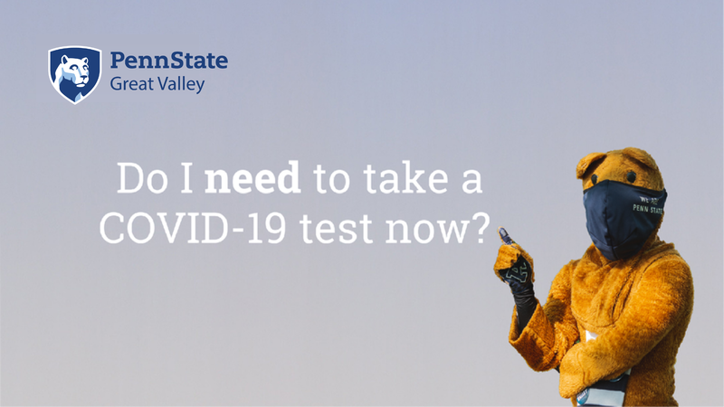 "Nittany Lion mascot pointing to text that reads ""Do I need to take a COVID-19 test now?"""