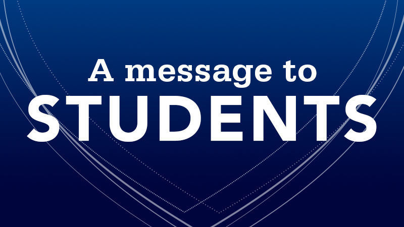 Message to students regarding the fall 2020 semester