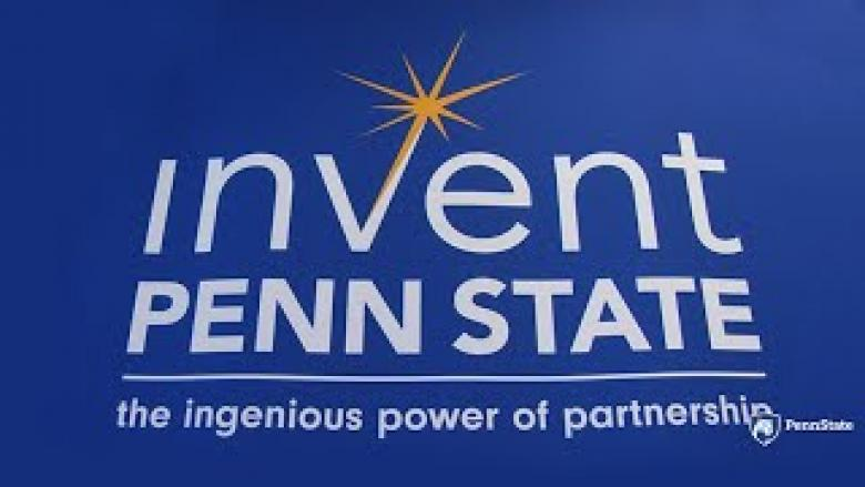 Invent Penn State seeks to bring out the entrepreneurial spirit across Pennsylvania